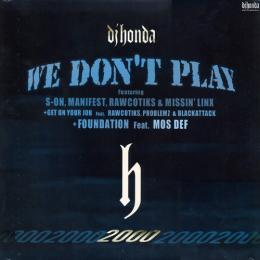 We don't play / Get on your job (CD/SINGLE)